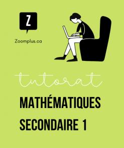 Tuteur en mathématiques secondaire 1