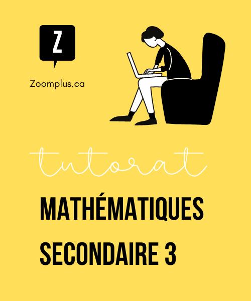 Tuteur en mathématiques secondaire 3
