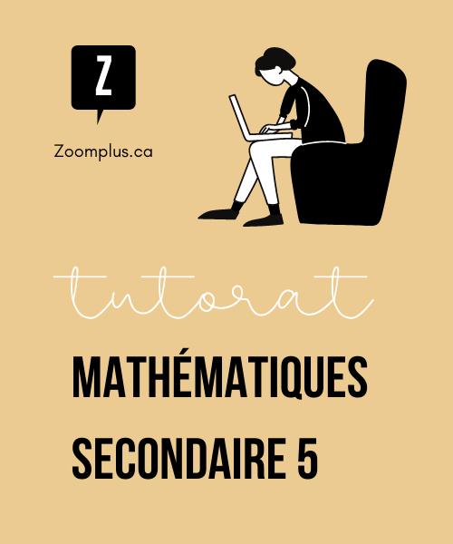 Tuteur en mathématiques secondaire 5
